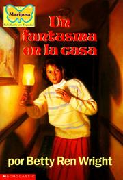 Cover of: Un fantasma en la casa by Betty Ren Wright