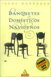 Cover of: Banquetes Domesticos Navidenos by Igone Marrodan