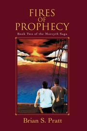 Cover of: Fires of Prophecy (The Morcyth Saga, Book 2) by Brian S. Pratt