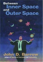 Cover of: Between inner space and outer space by John D. Barrow