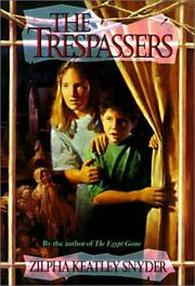 Cover of: The Trespassers by Zilpha Keatley Snyder