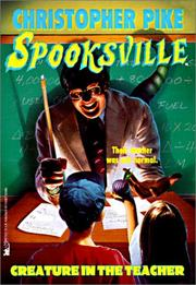 Cover of: Creature in the Teacher (Spooksville) by Christopher Pike