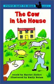 Cover of: The Cow in the House by Harriet Ziefert