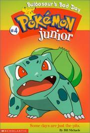 Bulbasaur's Bad Day (Pokemon Junior) (No. 4) Bill Michaels