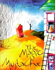 Cover of: The magic mustache by Gary Barwin