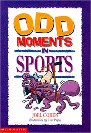 Cover of: Odd Moments in Sports by Joel Cohen