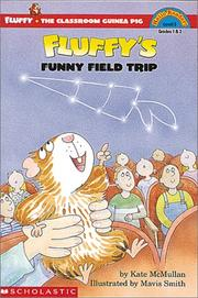 Cover of: Fluffy&#39;s Funny Field Trip by Kate McMullan