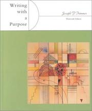 Cover of: Writing with a purpose by Joseph F. Trimmer