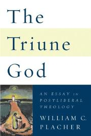 Cover of: The Triune God by William C. Placher