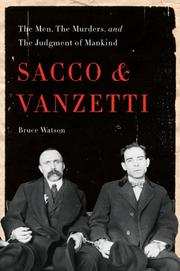 Cover of: Sacco and Vanzetti by Bruce Watson