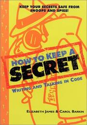Cover of: How to Keep a Secret by Elizabeth James