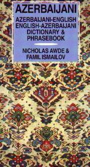 Cover of: Azerbaijani Dictionary and Phrasebook (Caucasus Languages) by Nicholas Awde