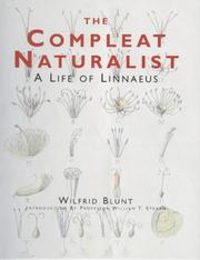 Cover of: The compleat naturalist by Wilfrid Blunt