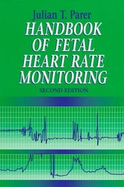 Handbook of Fetal Heart Rate Monitoring J. T. Parer