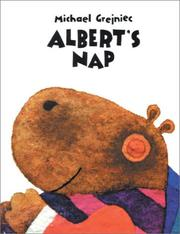 Cover of: Albert's Nap by Michael Grejniec