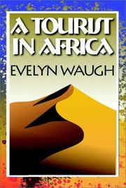 Cover of: A tourist in Africa by Evelyn Waugh