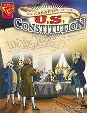 Cover of: The Creation of the U.s. Constitution (Graphic History) by Michael Burgan