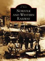 Cover of: Norfolk and Western Railway   (VA)  (Images of Rail) by Nelson Harris