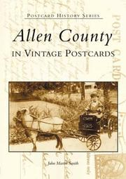 Cover of: Allen  County  In  Vintage  Postcards  (IN) by John  Martin  Smith