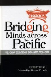 Cover of: Bridging Minds Across the Pacific by Cheng Li