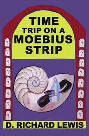 Cover of: TIME TRIP ON A MOEBIUS STRIP by D, Richard Lewis