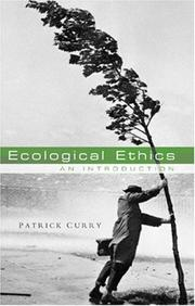 Cover of: Ecological Ethics by Patrick Curry