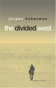 Cover of: The divided West by Jürgen Habermas