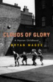 Cover of: Clouds of glory by Bryan Magee