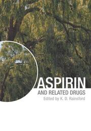 Aspirin and Related Drugs Kim D. Rainsford