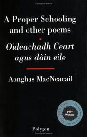 Cover of: Oideachadh ceart, agus dain eile = by Aonghas MacNeacail