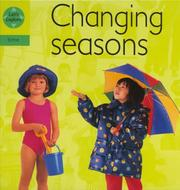 Cover of: Changing Seasons (Lets Explore: Time) by Henry Pluckrose