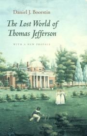 Cover of: The lost world of Thomas Jefferson by Daniel J. Boorstin