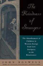 Cover of: The kindness of strangers by Boswell, John