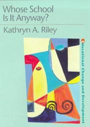 Cover of: Whose school is it anyway? by Kathryn A. Riley