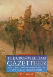 Cover of: The Cromwellian gazetteer by Peter Gaunt