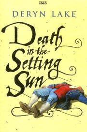 Cover of: Death in the Setting Sun by Deryn Lake