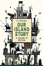Cover of: Our Island Story by H.E. Marshall