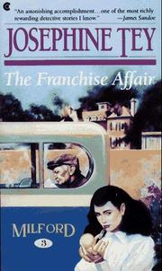 Cover of: The Franchise affair by Josephine Tey