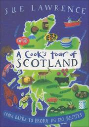 Cover of: A Cook&#39;s Tour of Scotland by Sue Lawrence