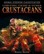 Cover of: Lobsters, crabs & other crustaceans by Daniel Gilpin