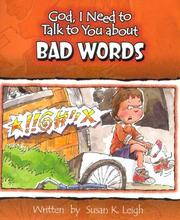 Cover of: Bad Words (God, I Need to Talk to You About...) by Susan K. Leigh