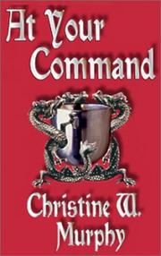 Cover of: At Your Command by Christine W. Murphy