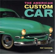 Cover of: American Custom Car by Pat Ganahl