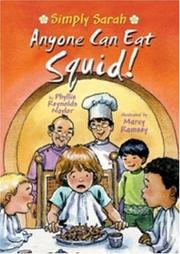 Cover of: Anyone can eat squid! by Phyllis Reynolds Naylor