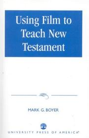 Cover of: Using film to teach New Testament by Mark G. Boyer