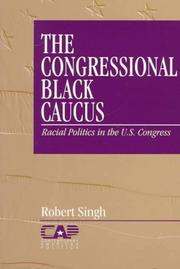 Cover of: The Congressional Black Caucus by Robert Singh