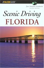 Scenic Driving Florida, 2nd (Scenic Driving Series) Jan Annino Godown