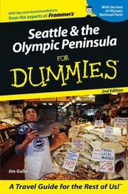 Cover of: Seattle & the Olympic Peninsula for dummies by Jim Gullo