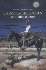 Cover of: Six bits a day by Elmer Kelton