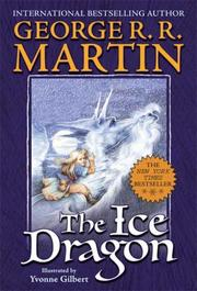 Cover of: The Ice Dragon by George R. R. Martin
